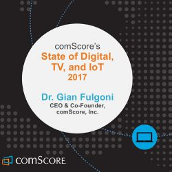 comScore:2017数字媒体,电视和物联网