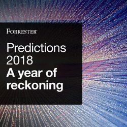 Forrester:2018年度市场趋势预测