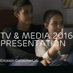 爱立信消费者研究室:2016年电视和媒体报告