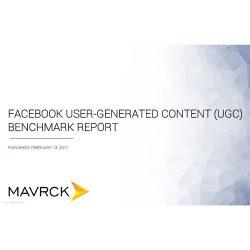 MAVRCK:FACEBOOK用户生成内容(UGC)基准报告