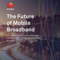 华为XLabs:移动宽带之未来展望