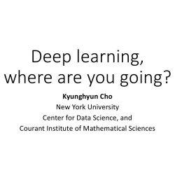 Kyunghyun Cho:深度学习三板斧——网络架构、学习算法和时空层级